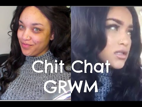 Chit Chat GRWM | My Twin, Body Posi + more rambling