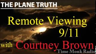 Courtney Brown  --  Remote Viewing 9/11 ... ~  The Plane Truth  PTS3113