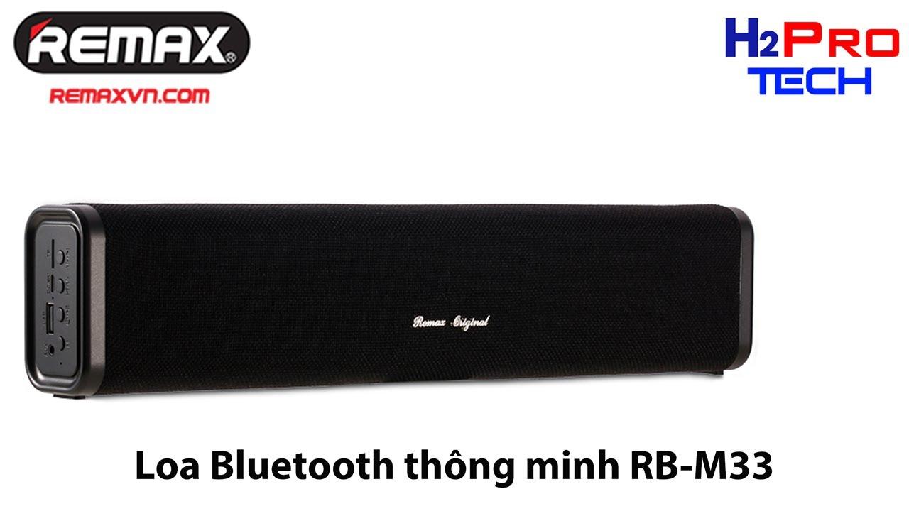 LOA BLUETOOTH REMAX RB M33 10W CHÍNH HÃNG Thế giới công nghệ H2Pro sun24h.com