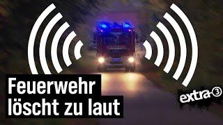 Realer Irrsinn: Zu laute Feuerwehr in Vellmar
