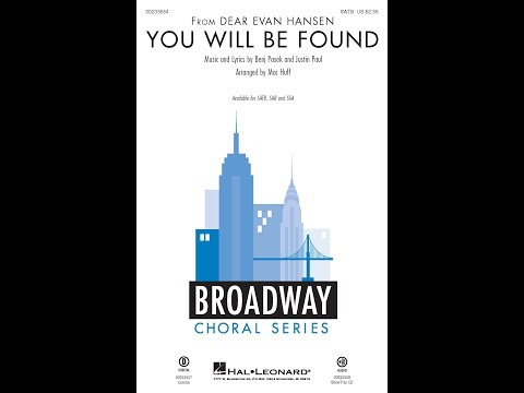 You Will Be Found (SATB) - Arranged by Mac Huff