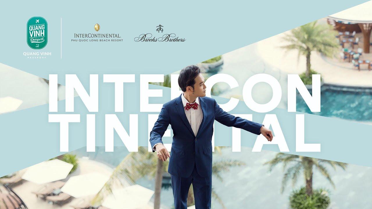 InterContinental Phú Quốc – Quang Vinh Passport