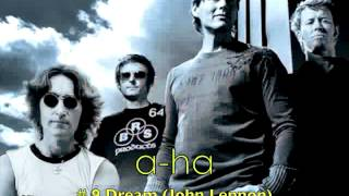 a-ha - # 9 Dream (John Lennon) Extended