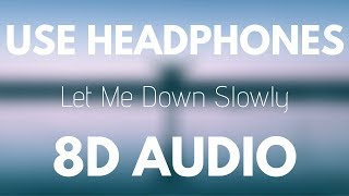 Download Alec Benjamin - Let Me Down Slowly (8D Audio)