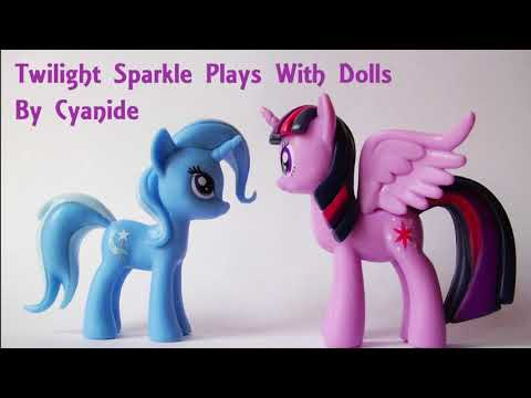 """Twilight Sparkle Plays With Dolls"" - MLP Fanfiction Reading (Twilight / Comedy )"