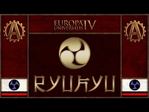 [EU4][The Three Mountains] Ryukyu World Domination Part 27 - Europa Universalis 4 Rights of Man