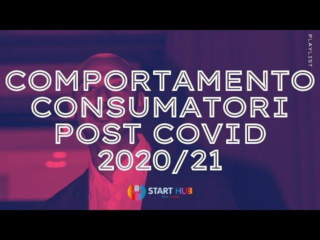 Comportamento consumatori post covid 2020/21