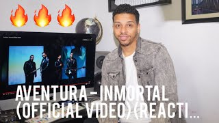 Aventura - Inmortal (Official Video) (reaction)