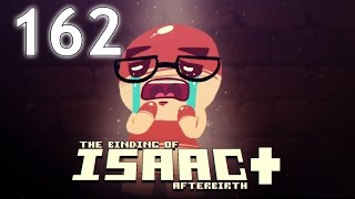 The Binding of Isaac: AFTERBIRTH+ - Northernlion Plays - Episode 162 [Discord]