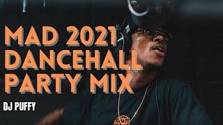 Mad 2021 Dancehall Party Mix (Skillibeng, Vybz Kartel, Stylo G)