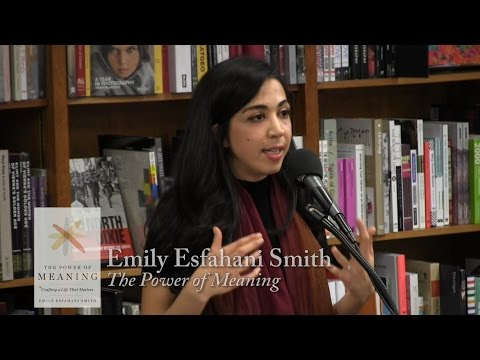 "Emily Esfahani Smith, ""The Power of Meaning"""