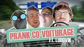Version intégrale Pranque Covoiturage feat. Ludovik / Car pool prank