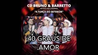 Baixar Bruno e Barretto -  40 graus de amor