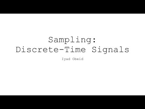 Sampling: Discrete-Time Signals