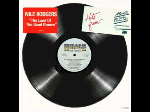 Nile Rodgers - The Land Of The Good Groove (12'')