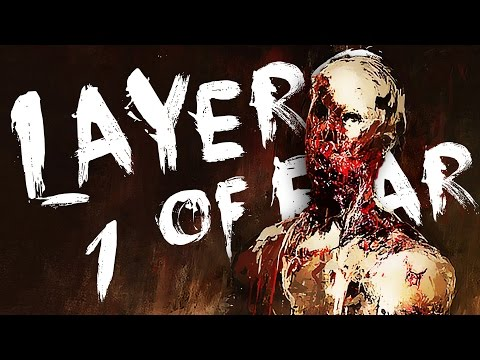 OODLES of SPOOPLES | Layers of Fear #1
