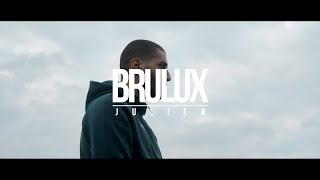 Brulux - Julien (Clip Officiel)