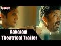 Aakatayi Movie Theatrical Trailer