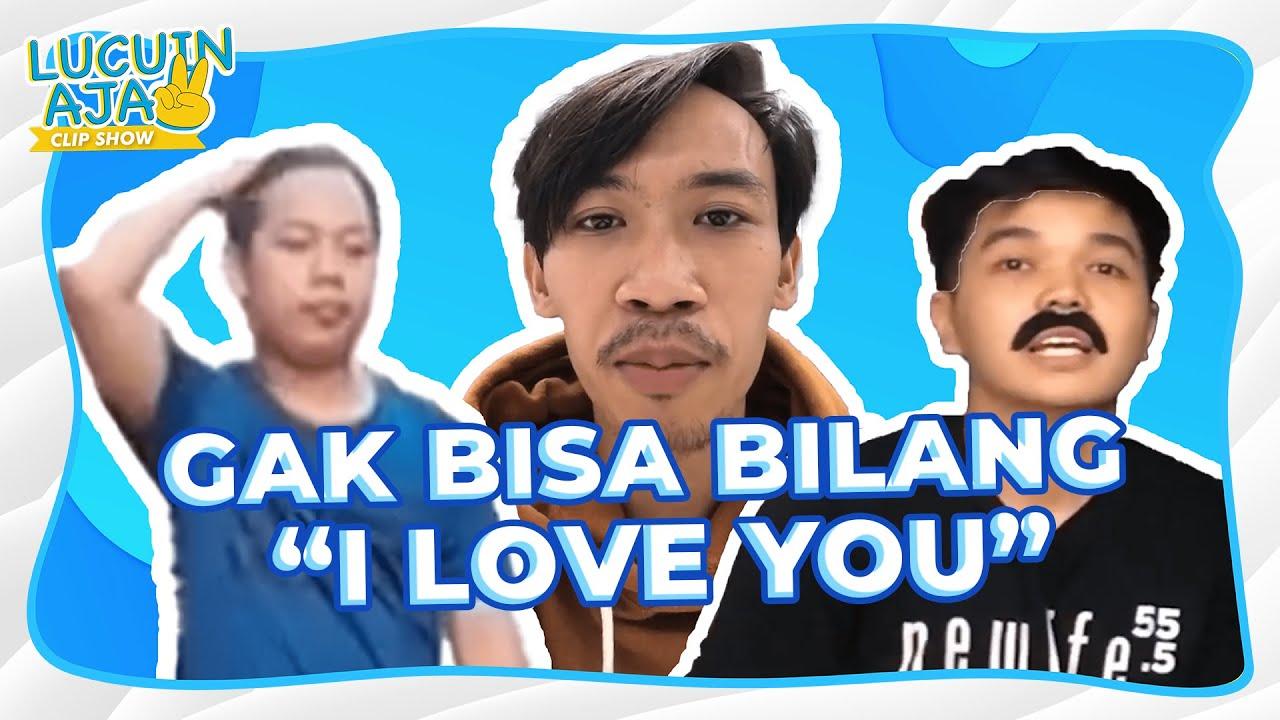 """Lucuin Aja: Susah Amat Bilang """"I Love You""""   Video Lucu LLV"""