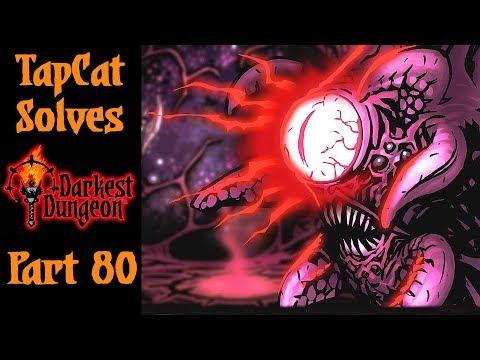 Darkest Dungeon Part 80: Darkest Dungeon 3, Belly of the Beast