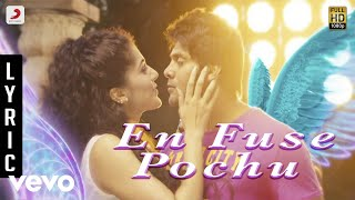 Arrambam - En Fuse Pochu Lyric | Ajith, Nayantara