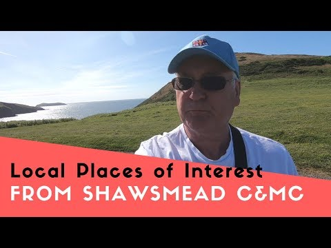local-places-of-interest-from-shawsmead-c&mc-site-|-welsh-tour-2019