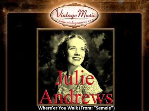 4Julie Andrews -- Where'er You Walk From Semele