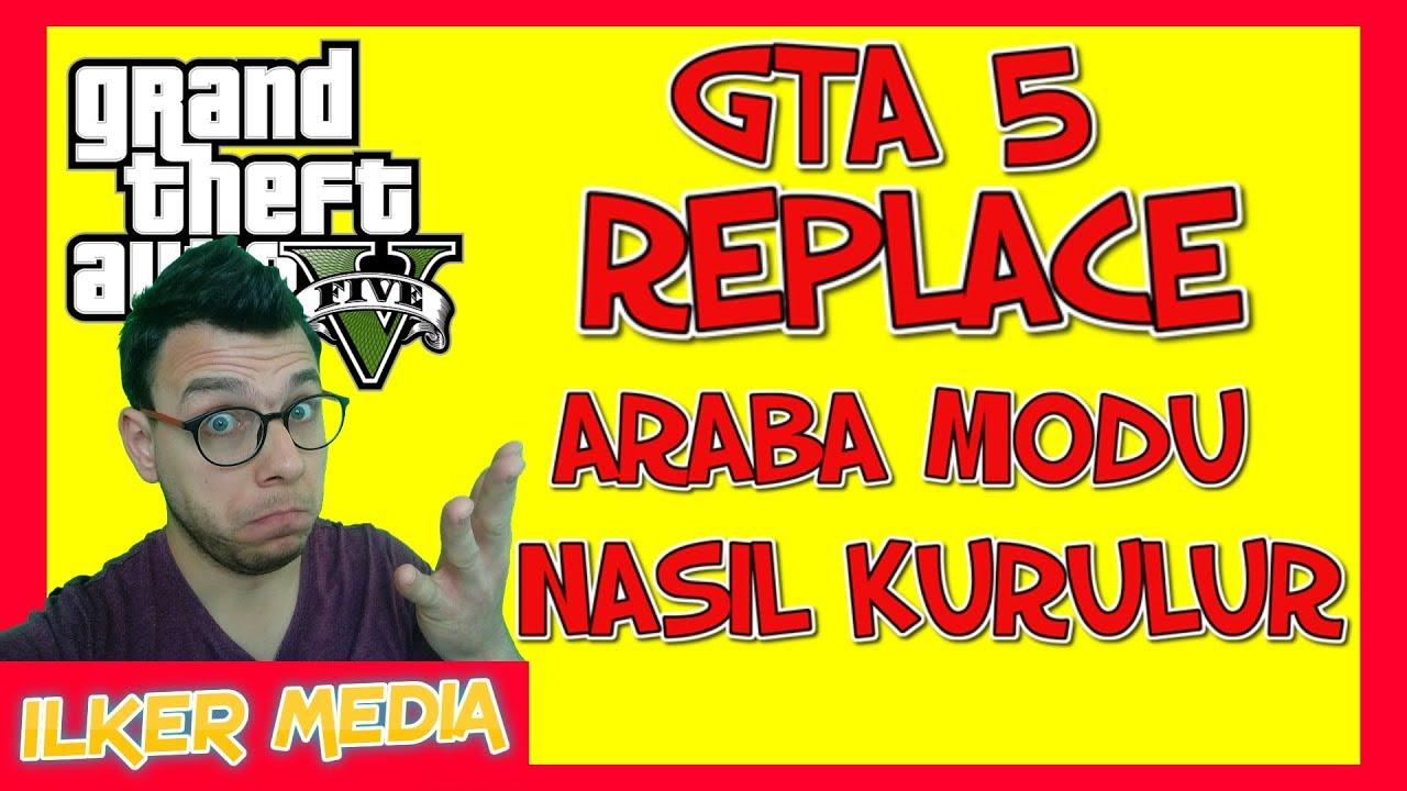 GTA 5 Replace Araba Modu Nasıl Kurulur - Şahin Doğan Modu