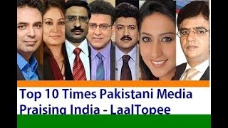 Rare Top 10 Times Pakistani Media Praising India: Must Watch