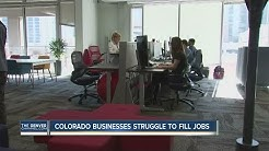 Colorado businesses struggle to fill jobs