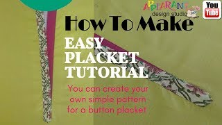 How to Make Perfect Placket. an easiest way