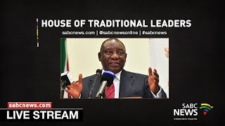 President Ramaphosa opens the National House of Traditional Leaders