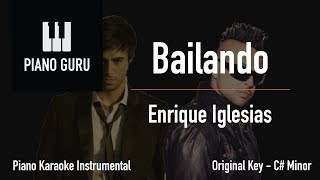 Bailando (English) Piano Karaoke Instrumental (Lower Key C# Minor) - Enrique Iglesias Ft. Sean Paul