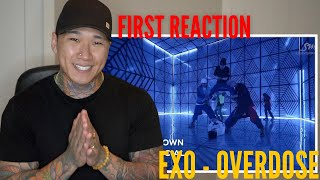 EXO - Overdose (Korean + Chinese Vers) | WHAT A COMEBACK!! HONEST REACTION