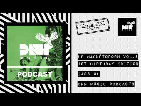 Le Magnétoporn Vol.5 (February 2014 Best of Deep House) - by Iass Oh