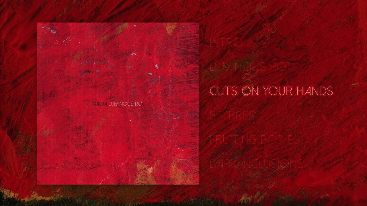 Download Nadja - Luminous Rot (Full Album)