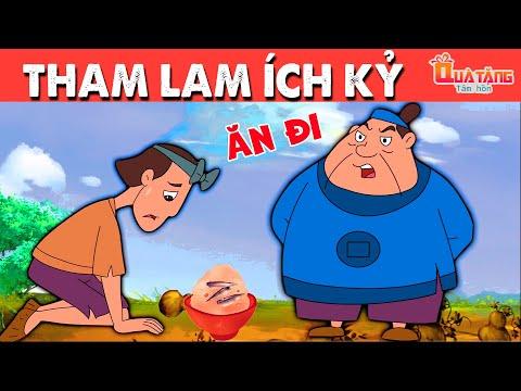 THAM LAM ÍCH KỶ | Truyện cổ tích Việt Nam | Phim hoạt hình | Chuyện cổ tích | Quà tặng cuộc sống