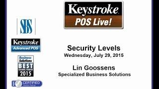 Keystroke Live! 07/29/15 - Security Levels