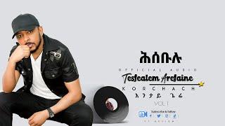 Korchach - Hiseblu    ሕሰብሉ  - Eritrean Music ( Official Audio )