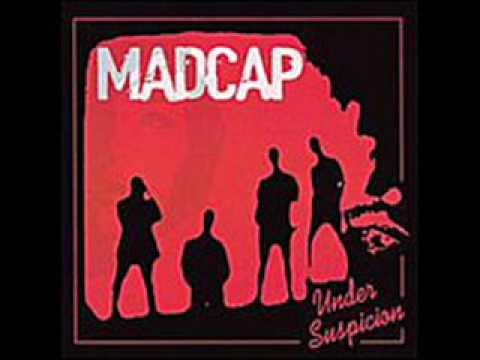 Madcap - Turnaround