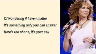 Reba Mc Entire - It's Your Call with Lyrics