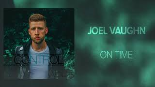 Joel Vaughn - On Time