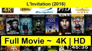 L'Invitation Full Length'MovIE 2016