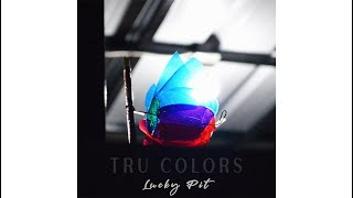 Lucky Pit -  Tru Colors (Official Music Video)