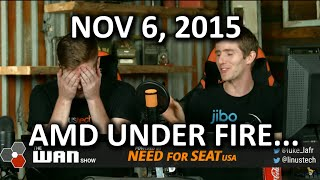 The WAN Show - AMD Facing Class Action & Loans for YouTubers?? - Nov 6, 2015