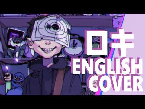 🌳 English Cover/ロキ(ROKI)-みきとP 木のひこ