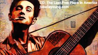 The Last Free Place In America - Jubal Lee Young