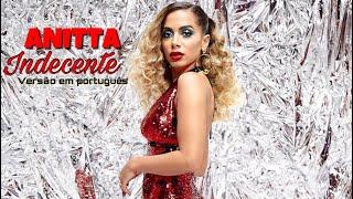 Baixar Anitta - Indecente (versão em português)