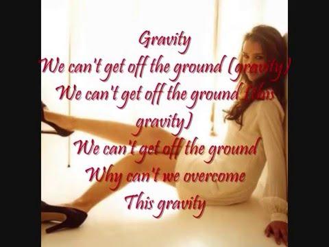 Nikki Flores - Gravity Lyrics