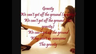 Nikki Flores - Gravity Lyrics
